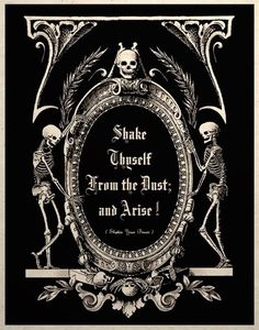 Shake Thyself From The Dust And Arise!