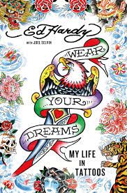 "Wear Your Dreams: My Life in Tattoos ""In Wear Your Dreams, Ed Hardy recounts his genesis as a tattoo artist and leader in the movement to recognize tattooing as a valid and rich art form, through to the ultimate transformation of his career into a multi-billion dollar branding empire. From giving colored pencil tattoos to neighborhood kids at age ten to working with legendary artists like Sailor Jerry to learning at the feet of the masters in Japan, the book explains how this Godfather of…"