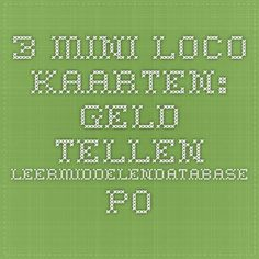 3 mini loco kaarten: geld tellen - Leermiddelendatabase PO