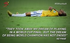 I'm so sad because brasil didn't win the world champion :( it was horrible Football Quotes, Soccer Quotes, Sport Quotes, Messi And Neymar, Lionel Messi, Neymar Quotes, Fc Barcalona, World Football, Football Things