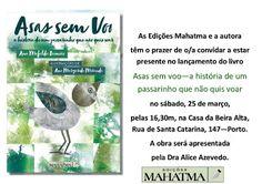Ana Mafalda Damião: Convite - Lançamento do livro Asas sem voo - a his...