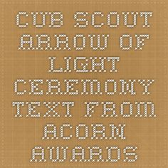 Cub Scout Arrow of Light Ceremony Text from Acorn Awards