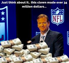 Just another reason Goodell should be fired!