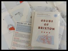 head to http://grubsofbrixton.bigcartel.com/ to buy one of these guides to the food of Brixton