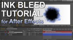 Ink Bleeds Tutorial (After Effects)