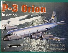 SQUADRON P-3 ORION IN ACTION   Aircraft Book #193