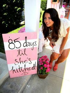 Countdown sign for a bridal shower. Such a cute idea