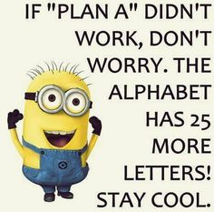 Thursday Minions Funny quotes (08:42:26 PM, Tuesday 19, January 2016 PST) – 10 pics