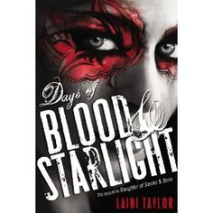 Days of Blood and Starlight - Nov. 12