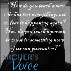 Image result for archer's voice quotes