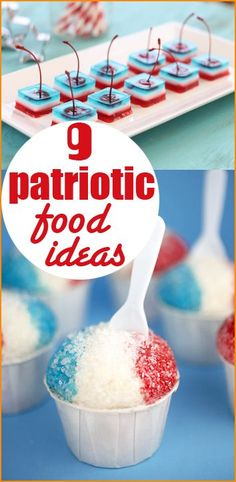 9 fun and festive foods to celebrate the 4th of July.