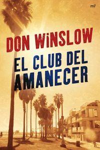 En Quelibroleo estamos leyendo 'El club del amanecer' de Don Winslow