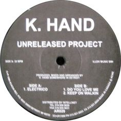 K. Hand - Unreleased Project