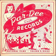 Par-Dee Records, 45 rpm sleeve (National Films, Toledo 9, Ohio)