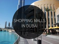 Is One of the Most Popular Activities in for the Locals and Alike. The Experience of Shopping in Dubai Is Indeed an Intriguing One. in Dubai Are Realizations of Unrestrained Fantasy, Having Ski Slopes, Ice Rinks and Aquariums. Dubai Shopping, Shopping Malls, Dubai City, Dubai Mall, Dubai Activities, Dubai Tourism, Tourist Places, United Arab Emirates, The Locals