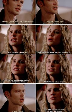 #TheOriginals #3x10 - This is not about you. This is about me. I like who I am. I've spent my entire life being this exact version of sane. And if I turn, if I become a vampire, I don't know what I'll be. I don't know who I'll be.