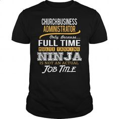 Awesome Tee For Church Business Administrator #shirt #style. PURCHASE NOW => https://www.sunfrog.com/LifeStyle/Awesome-Tee-For-Church-Business-Administrator-Black-Guys.html?60505
