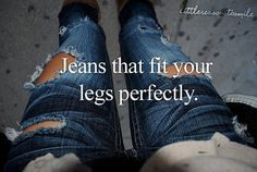 I had to pin this for how retarded it sounds. They fit your legs perfectly huh? Then why are they full of holes!?!