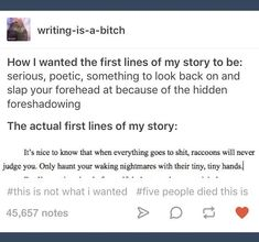 "478 Likes, 16 Comments - another sad aspiring writer (@writer.probs) on Instagram: ""im writing a first draft and i wanna claw my eyes out"""