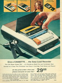 1972 Audio Cassette ad. I LOVED my tape recorder. I remember asking for one for Christmas when I was about 10 yrs old and not being able to sleep the night before to open it the next day.