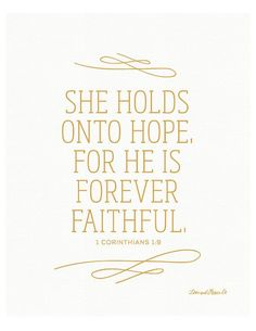 Best Inspirational Quotes About Life QUOTATION – Image : Quotes Of the day – Life Quote 1 Corinthians Print – Scripture – Bible Verse – She holds onto Hope – Faithful – Grace – Christian Art Sharing is Caring – Keep QuotesDaily. Grace Christian, Christian Quotes, Christian Art, Bible Verses Quotes, Bible Scriptures, Scripture Verses, Bible Verses For Girls, Family Scripture, Quotes To Live By