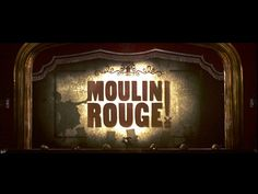 The opening of Moulin Rouge!