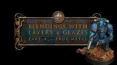 Horus Heresy - Ultramarine - Chapter Blendings with Layers and Glazes Painting Techniques, Painting Tutorials, Weathered Paint, Today Episode, Fantasy Miniatures, Warhammer 40000, Painting Inspiration, Glaze, Buddha
