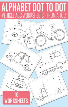 Vehicle Dot to Dot Alphabet Worksheets - Learn the ABC's
