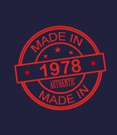 Made In 1978 - Women's 40th Birthday T Shirt