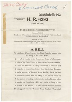 On January 28, 1942, Representative Edith Nourse Rogers (R-MA) introduced H.R. 6293, a bill to establish the Women's Army Auxiliary Corps for noncombat service with the U.S. Army. H.R. 6293 was signed into law on May 14, 1942. A year later the unit was renamed the Women's Army Corps, and the servicewomen were granted official military status. (US National Archives, Today's Document)