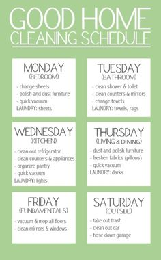 """Good Home Cleaning Schedule. """"Keep your stress levels to a minimum by spreading out your workload over the week. But, don't forget to give yourself a day of rest!"""" A nice simplified version of cleaning schedule Household Cleaning Schedule, House Cleaning Checklist, Clean House Schedule, Diy Cleaning Products, Cleaning Solutions, Cleaning Hacks, Cleaning Lists, Cleaning Calendar, Deep Cleaning"""