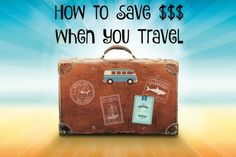 These days the biggest cost of traveling is not the flight to get to your destination, its the money you spend when you get there. There's tips on how to save money...