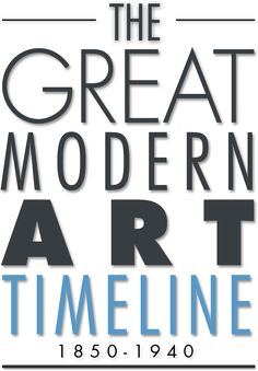 The Grand Modern European Art Timeline ~ A beautiful guide to European art from 1850 to 1940