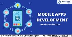 Awizom Tech Bytes, where our Developers pitches in. Our team of Mobile Application Development can help you make informed decisions based on spontaneous business results obtained from personalized mobile apps. Our team can enable you to develop apps that are aligned to the connected ecosystem centered on your enterprise itself.  www.Awizomtech.com Phone no. 0771-2412821, 2412921, 6268708414 Email: info@awizomtech.com Address: 5th Floor Capital Plaza, Near Fruit Market, Deopuri, Raipur (C.G.) Mobile Application Development, Software Development, Domain Knowledge, Over The Years, Apps, Floor, Technology, Marketing, Education