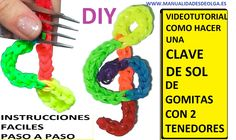 COMO HACER UNA CLAVE DE SOL DE GOMITAS (LIGAS) CHARMS CON DOS TENEDORES. VIDEOTUTORIAL DIY.