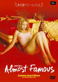 Almost Famous  「あの頃ペニー・レインと」
