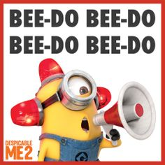 "Minions! ---> The only reason we went to see the movies is because we saw this on the previews! Now we can't stop saying, ""Bee-Do, Bee-Do, Bee-Do"".... So funny!!"