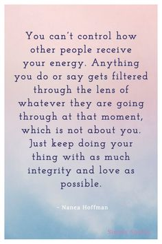 Quotes Sayings and Affirmations Wisdom Quotes, Quotes To Live By, Me Quotes, Motivational Quotes, Inspirational Quotes, Integrity Quotes, Control Quotes, Character Quotes, Empowering Quotes