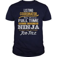 Awesome Tee For Listing Coordinator T-Shirts, Hoodies. SHOPPING NOW ==►…