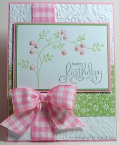 delightful hanade birthday card ... like this green & pink color combo ... big and perfect gingham ribbon perfectly placed ... luv the pearls on the brach ...
