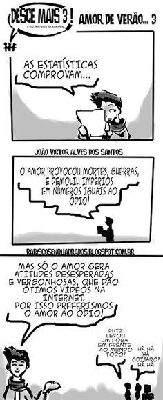 RABISCOS ENQUADRADOS: DESCE MAIS 3! Nº 206: AMOR EM TEMPOS DE CÓLERA