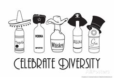 With tequila, vodka, whiskey, rum and ever classy gin.