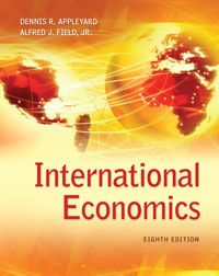 Test bank Solutions for International Economics 8th Edition by Appleyard ISBN 0078021677 9780078021671 INSTRUCTOR TEST BANK SOLUTIONS VERSION  http://solutionmanualonline.com/product/test-bank-solutions-international-economics-8th-edition-appleyard-isbn-0078021677-9780078021671-instructor-test-bank-solutions-version/