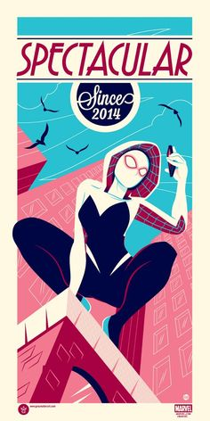 Spider-Gwen: Spectacular Since 2014 Marvel Screen Print by Dave Perillo x Grey Matter Art Marvel Dc, Marvel Heroes, Marvel News, Spider Girl, Spider Women, Dc Comics, Gwen Stacy, Spider Verse, Amazing Spider
