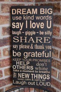DREAM BIG use kind words...