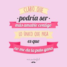 Imagen insertada Funny Note, Mr Wonderful, Badass Quotes, Sarcastic Quotes, Pretty Words, More Than Words, Life Rules, Spanish Quotes, Happy Moments