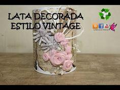 LATA DECORADA ESTILO VINTAGE CON ROSAS DE TELA. shabby chic - YouTube