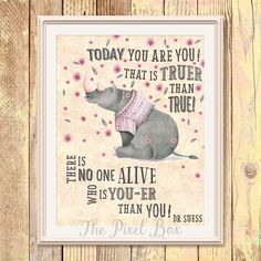 Printable art Inspirational Wall art Poster Quote Motivational saying Rhyno printable - dr suess you are you quote Typography Love Life by ThePixelBox on Etsy