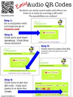 QR Codes with Audio- vocaroo.com - kids can even create their own using these directions  - could explain how they came to a solution.