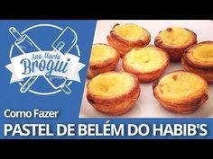 ▶ Ana Maria Brogui # 90 - Como fazer Pastel de Belém do Habib's - YouTube